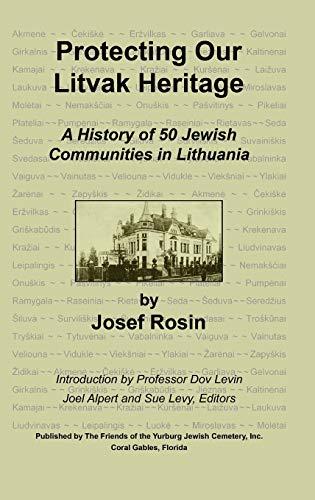Protecting Our Litvak Heritage: Josef Rosin