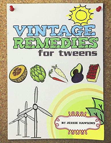9780982231883: Vintage Remedies for Tweens