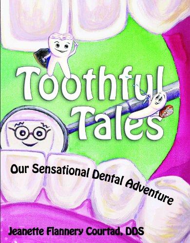9780982235263: Toothful Tales, Our Sensational Dental Adventure