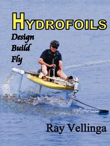 9780982236116: Hydrofoils: Design, Build, Fly