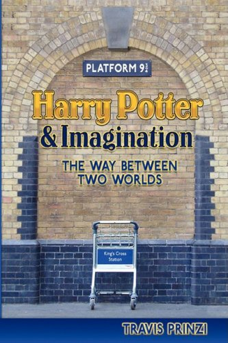 9780982238516: Harry Potter & Imagination: The Way Between Two Worlds