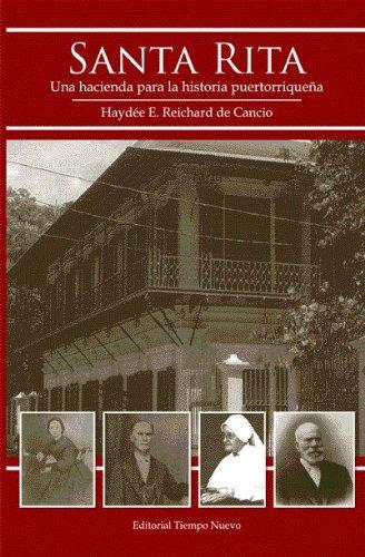 9780982238943: Santa Rita: una hacienda para la historia puertorriqueña