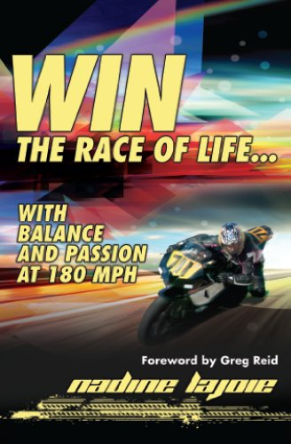 9780982239476: Win the Race of Life... with balance and Passion at 180 MPH