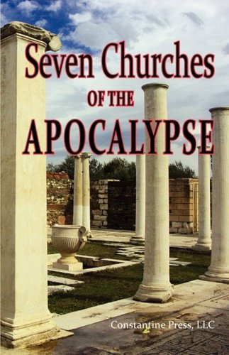 9780982240908: A Pictorial Guide to the 7 (Seven) Churches of the Apocalypse (the Revelation to St. John) and the Island of Patmos or a Pilgrim's Tour Guide to the
