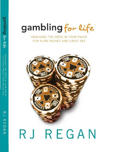 Gambling For Life: Swinging the odds in: RJ Regan