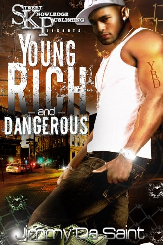 9780982251577: Young, Rich and Dangerous