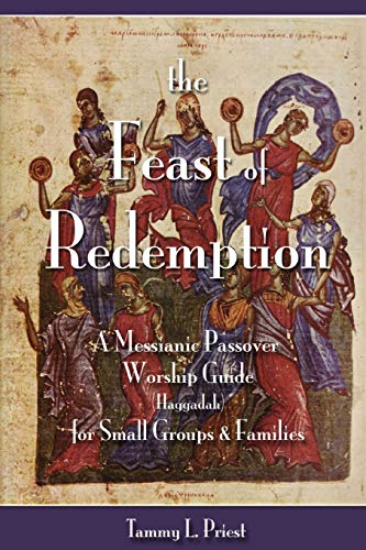 The Feast of Redemption: Tammy L. Priest
