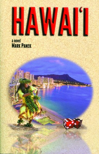 Hawaii: A Novel: Mark Panek