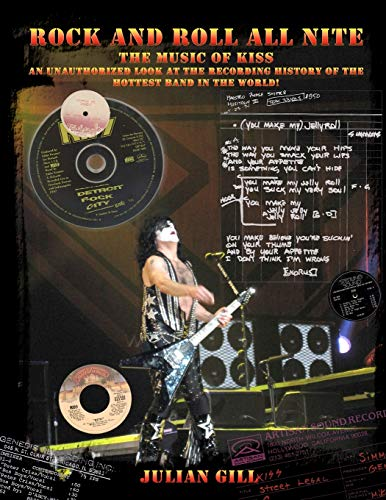 9780982253779: Rock And Roll All Nite: The Music Of KISS