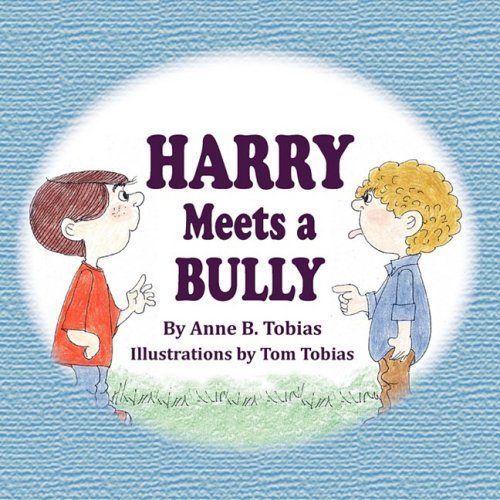 9780982254035: Harry Meets a Bully