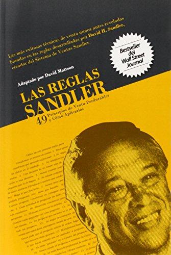 9780982255414: Las Reglas Sandler Cuarenta y Nueve Principios de Venta Perdurables...Y Cómo Aplicarlos (Spanish Edition)