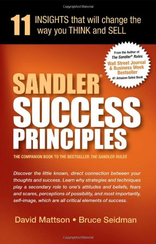 9780982255421: Sandler Success Principles: 11 Insights That Will Change the Way You Think and Sell