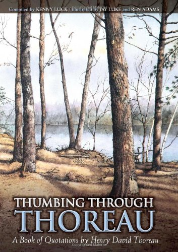 Thumbing Through Thoreau: A Book of Quotations by Henry David Thoreau (098225654X) by Kenny Luck