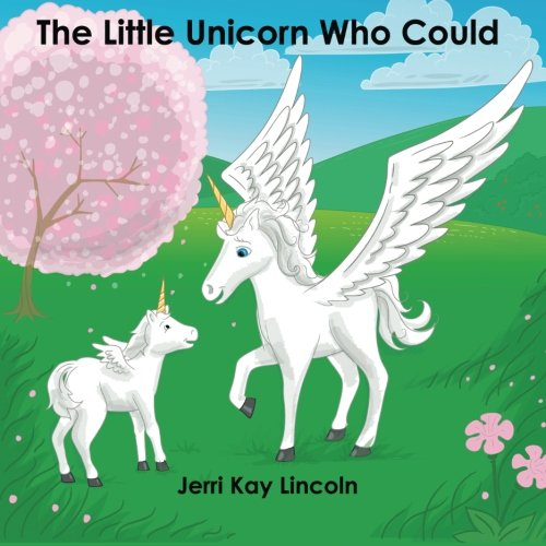 9780982258521: The Little Unicorn Who Could