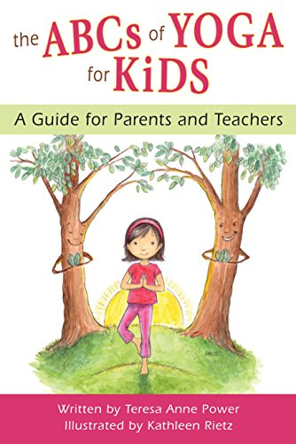 9780982258774: The ABCs of Yoga for Kids: A Guide for Parents and Teachers