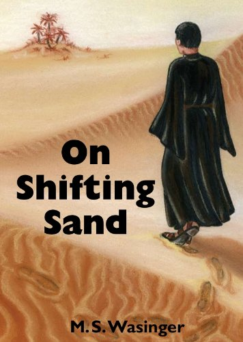 On Shifting Sand {FIRST EDITION}: Wasinger, M. S.