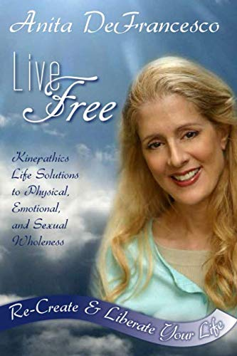 9780982261606: LIVE FREE: Your Journey to a Liberated Life
