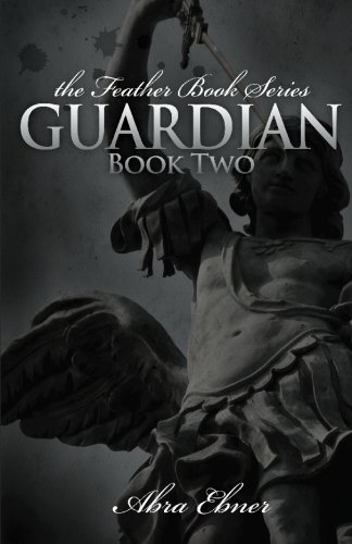 9780982272510: Guardian: Book Two: (Feather Book Series)