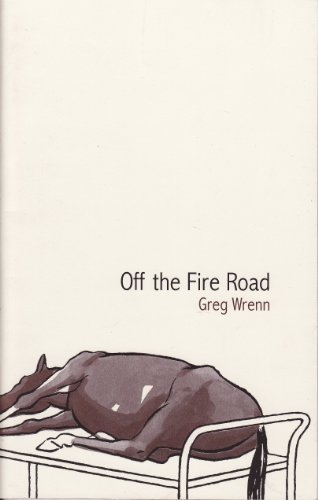 9780982273036: Off the Fire Road: Poems