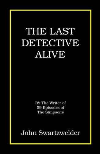 The Last Detective Alive: John Swartzwelder
