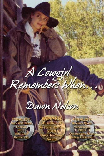 9780982274347: A Cowgirl Remembers When... (Memoir) (Volume 1)