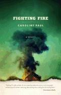 9780982279731: Fighting Fire