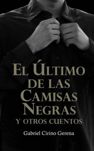 9780982280416: El Último de las Camisas Negras (Spanish Edition)
