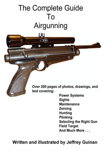 9780982283004: The Complete Guide To Airgunning