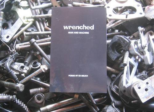 Wrenched: Man and Machine: Ed Milich