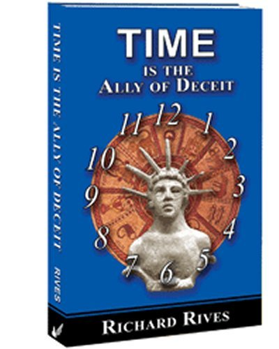 9780982284414: Time is the Ally of Deceit