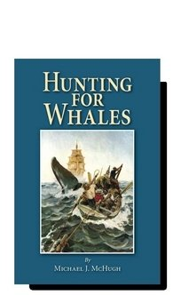 Hunting for Whales (098228487X) by Michael J. McHugh