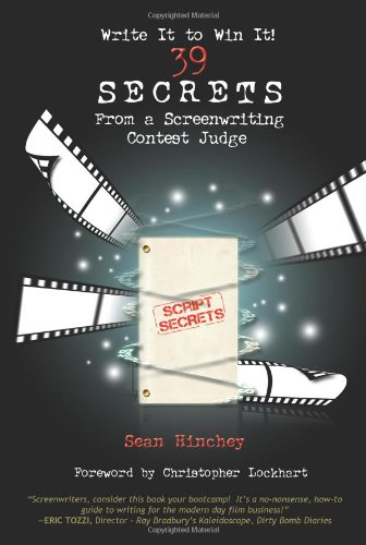 9780982285367: Write It to Win It!: 39 Secrets from a Screenwriting Contest Judge