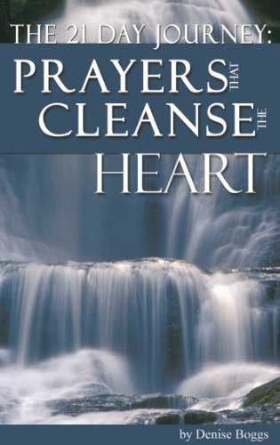 9780982286050: Prayers That Cleanse the Heart: A 21 Day Journey