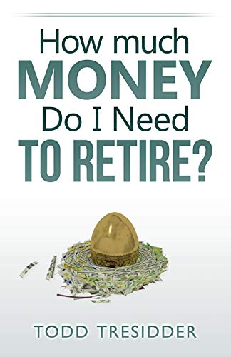 9780982289198: How Much Money Do I Need to Retire?