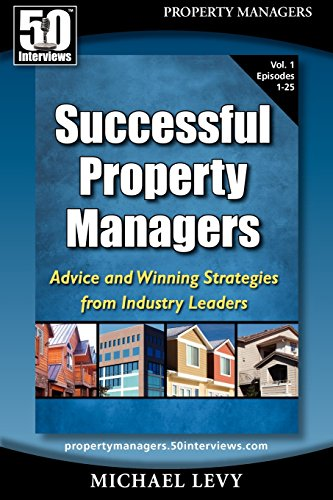 9780982290774: Successful Property Managers: Advice and Winning Strategies from Industry Leaders (Vol. 1)