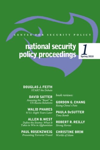 National Security Policy Proceedings: Spring 2010: Douglas J Feith,