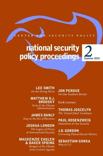 9780982294758: National Security Policy Proceedings: Summer 2010