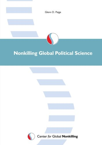 9780982298305: Nonkilling Global Political Science