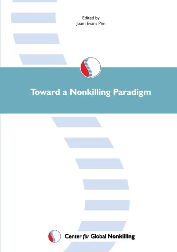 Toward a Nonkilling Paradigm: Joám Evans Pim;
