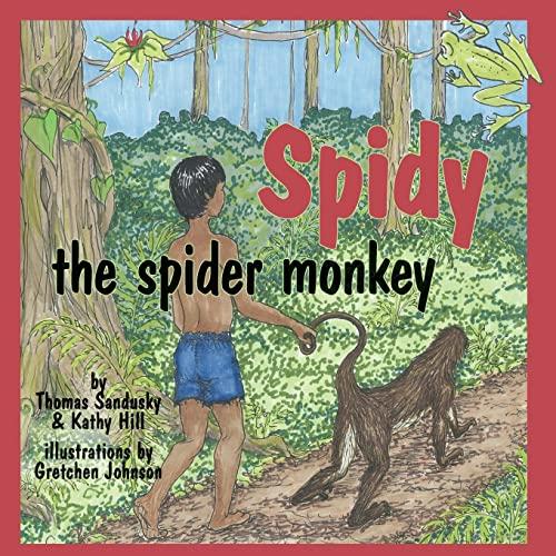9780982300251: Spidy the Spider Monkey