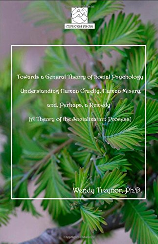 Towards a General Theory of Social Psychology: Wendy Treynor