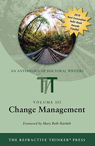 Change Management: Dr. Cheryl A. Lentz