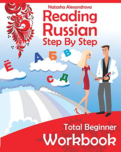 9780982304211: Reading Russian Workbook: Russian Step By Step Total Beginner