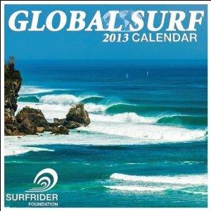 9780982305782: Surfrider Foundation Global Surf 2013 Calendar
