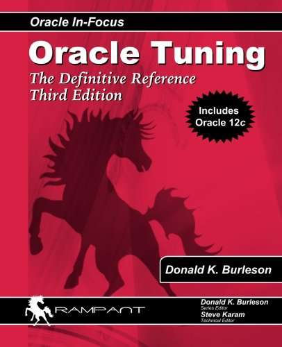 9780982306130: Oracle Tuning: The Definitive Reference