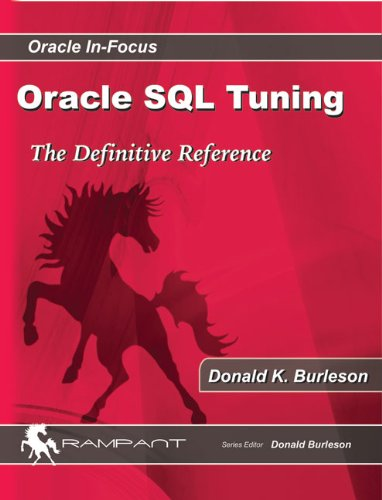 9780982306154: Oracle Sql Tuning*** No Longer Ipg (Oracle In-focus Series)