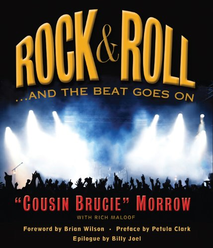 9780982306437: Rock & Roll ...And the Beat Goes On
