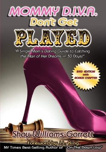 9780982308455: Mommy diva don't get played! 2nd Edition