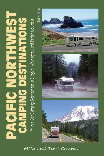9780982310120: Pacific Northwest Camping Destinations: RV and Car Camping Destinations in Oregon, Washington, and British Columbia (Camping Destinations series)