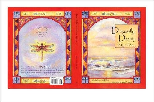 9780982312407: Dragonfly Denny:The Pursuit of Destiny